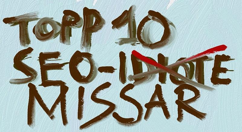 Topp 10 SEO-missar