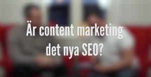 Dagens Sökfråga - Är Content Marketing det nya SEO?